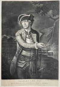 Charles Lee, Esqr.; Major General of the Continental Army in America