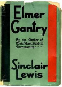 ELMER GANTRY by  Sinclair Lewis - First Edition - 1927 - from Albert Books and Biblio.co.uk