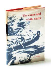 The Canoe and White Water: From Essential to Sport