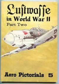 Luftwaffe in World War II, Part Two