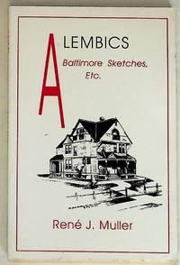 Alembics: Baltimore Sketches, Etc.