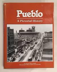 Pueblo: A Pictorial History