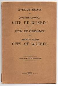 Livre de Renvoi des Quartier Limoilou Cite de Quebec - Book of Reference of Limoilou Ward City of Quebec
