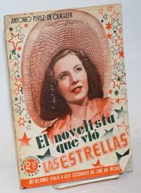 image of El Novelista que Vio las Estrellas: novela