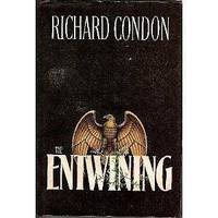 The Entwining by  Richard Condon - First Edition - 1980 - from Better Bindings (SKU: 396)