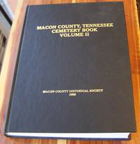 Macon County, Tennessee Cemetery Book Volume II
