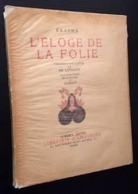 L'Eloge de la Folie (In Praise of Folly)