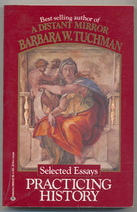 image of Practicing History: Selected Essays