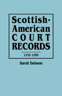image of Scottish-American Court Records, 1733-1783