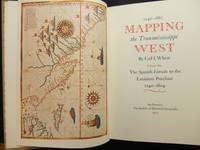 Mapping the Transmississippi West, 1540-1861 [with] Mapping the Transmississippi West, 1540-1861:...