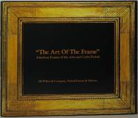 image of The Art of the Frame: American Frames of the Arts and Crafts Period