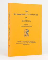 The Richard Wagner Centenary in Australia