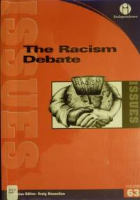The Racism Debate (Issues S.)