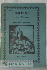 TOWN: AN ESSAY