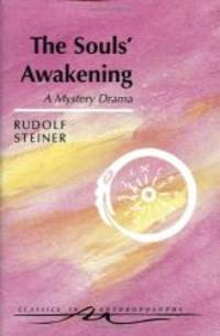 image of The Souls' Awakening : Soul and Spiritual Events in Dramatic Scenes