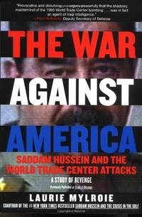 War Against America: Saddam Hussein and the World Trade Center Attacks: A Study of Revenge (Rev)