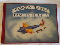 image of FAMOUS PLANES AND FAMOUS FLIGHTS