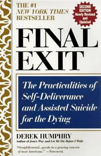 image of Final Exit: The Practicalities of Self-deliverance and Assisted Suicide
