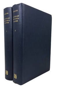 An Account of the Natives of the Tonga Islands, in the South-Pacific Ocean. With an Original Grammar and Vocabulary of Their Language. Compiled and Arranged from the Extensive Communications of Mr. William Mariner, Several Years Resident in Those islands