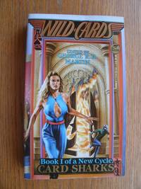 Wild Cards: Card Sharks: New Cycle Book 1 Volume XIII