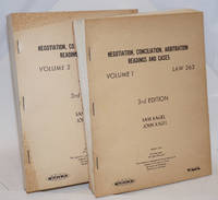 Negotiation, Conciliation, Arbitration; Readings and Cases. 3rd Edition. Volume 1 [and] Volume 2, Law 263. Spring 1965. Not Published; This material is prepared for the private use of students of the School of Law, University of California [vols 1 & 2 as a pair]