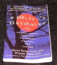 A Witch's Grimoire by Gavin Frost and Yvonne Frost - Paperback - First Edition - 2002 - from Yare Books and Biblio.co.uk
