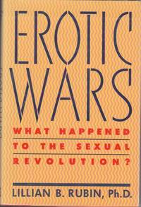 image of Erotic Wars: What Happened to the Sexual Revolution