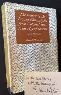 The History of the Jews of Philadelphia from Colonial Times to the Age of Jackson