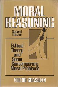 image of Moral Reasoning: Ethical Theory and Some Contemporary Moral Problems (Second Edition)