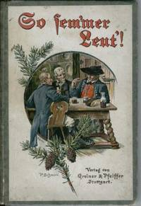 So Sem'mer Leut'! Schwarzwaldgedichte in Der Mundart Des Oberen Murgtals  (Black Forest Poems in the Dialect of the Upper Murgtals)