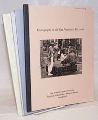 Ethnography in the San Francisco Bay Area (Nos. 1, 2, 4, 5)