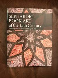 image of Sephardic Book Art of the Fifteenth Century