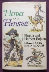 Heroes and Heroines - Eleanor and Herbert Farjeon