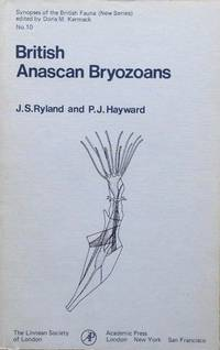 British Anascan Bryozoans by  P.J  J.S. & Hayward - Synopses of the British Fauna, new series no. 10 - 1977 - from Acanthophyllum Books (SKU: 17832)