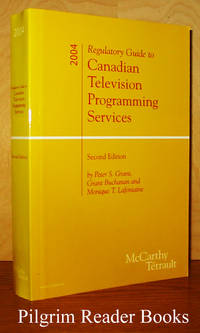 Regulatory Guide to Canadian Television Programming Services, Second  Edition, 2004