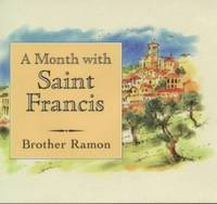 A Month with St. Francis