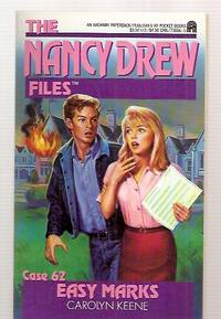 THE NANCY DREW FILES: CASE #62: EASY MARKS