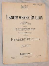 I Know Where I'm Goin': Traditional from 'Irish Country Songs' (Antrim). No.1 in...