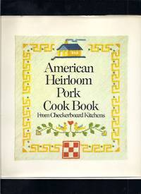 American Heirloom Pork Cook Book, from Checkerboard Kitchens
