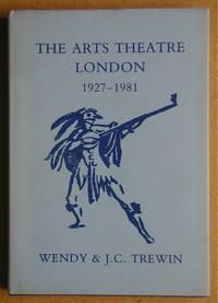 The Arts Theatre London 1927-1981.