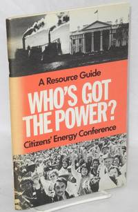 image of Who's got the power: a resource guide