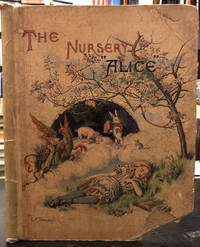 The Nursery 'Alice' : People's Edition. Containing Twenty Coloured  Enlargements from Tenniel's Illustrations to 'Alice's Adventures in  Wonderland' with Text Adapted to Nursery Readers