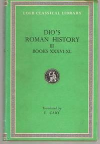 Roman History, Volume III  Books 36-40