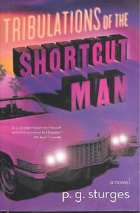 Shortcut Man by  P. G Sturges - First Edtion; 1st Printing - 2012 - from Ye Old Bookworm and Biblio.com