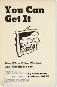 You Can Get It: How White Collar Workers Can Win Higher Pay