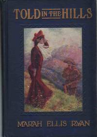 TOLD IN THE HILLS A Novel