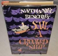 SAIL A CROOKED SHIP.