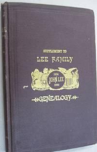 Supplement to John Lee of Farmington, Hartford Co., Conn and his Descendants 1634-1900