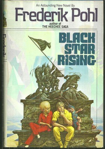 BLACK STAR RISING, Pohl, Frederik