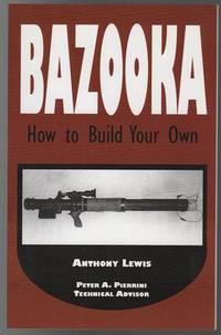 BAZOOKA How to Build Your Own.